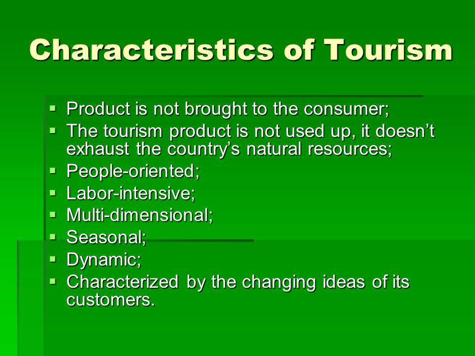 Characteristics of Tourism