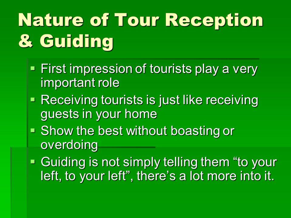 Nature of Tour Reception & Guiding