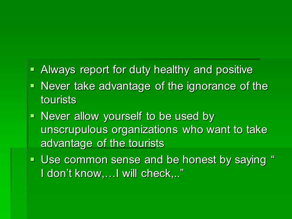 Always report for duty healthy and positive
