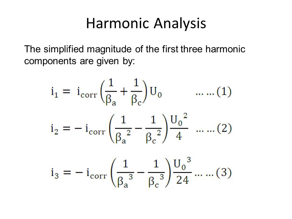 Harmonic Analysis The simplified magnitude of the first three harmonic components are given by: