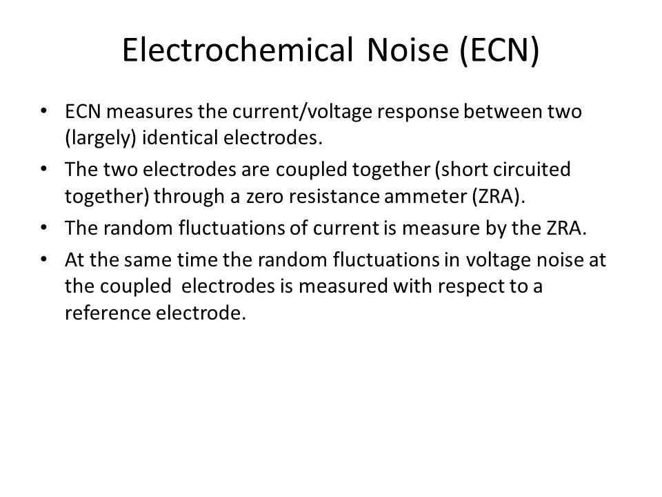 Electrochemical Noise (ECN)