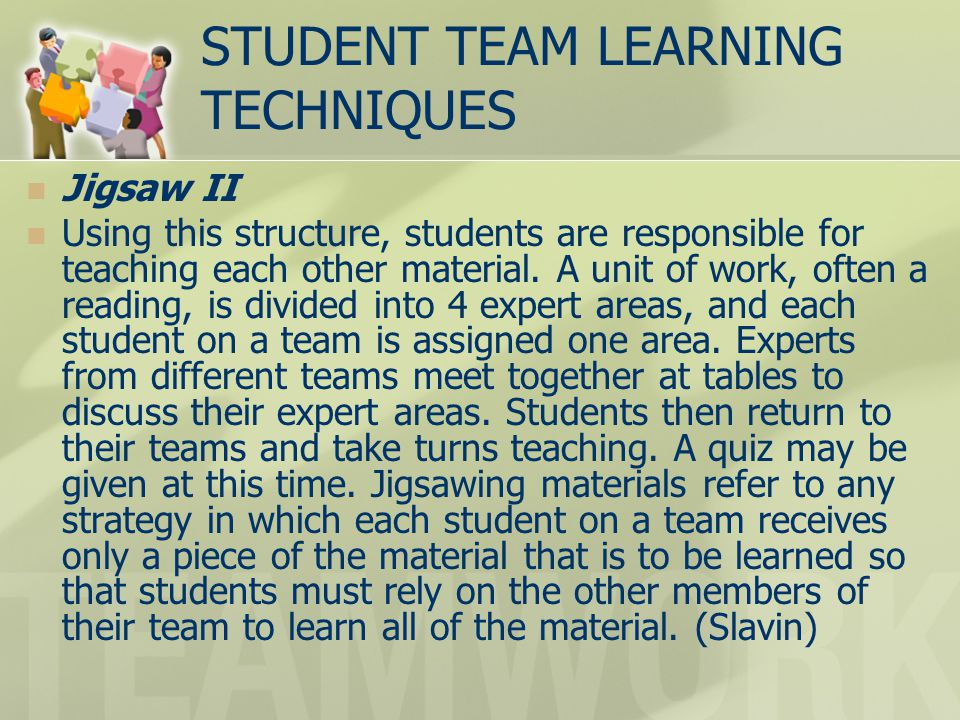 STUDENT TEAM LEARNING TECHNIQUES