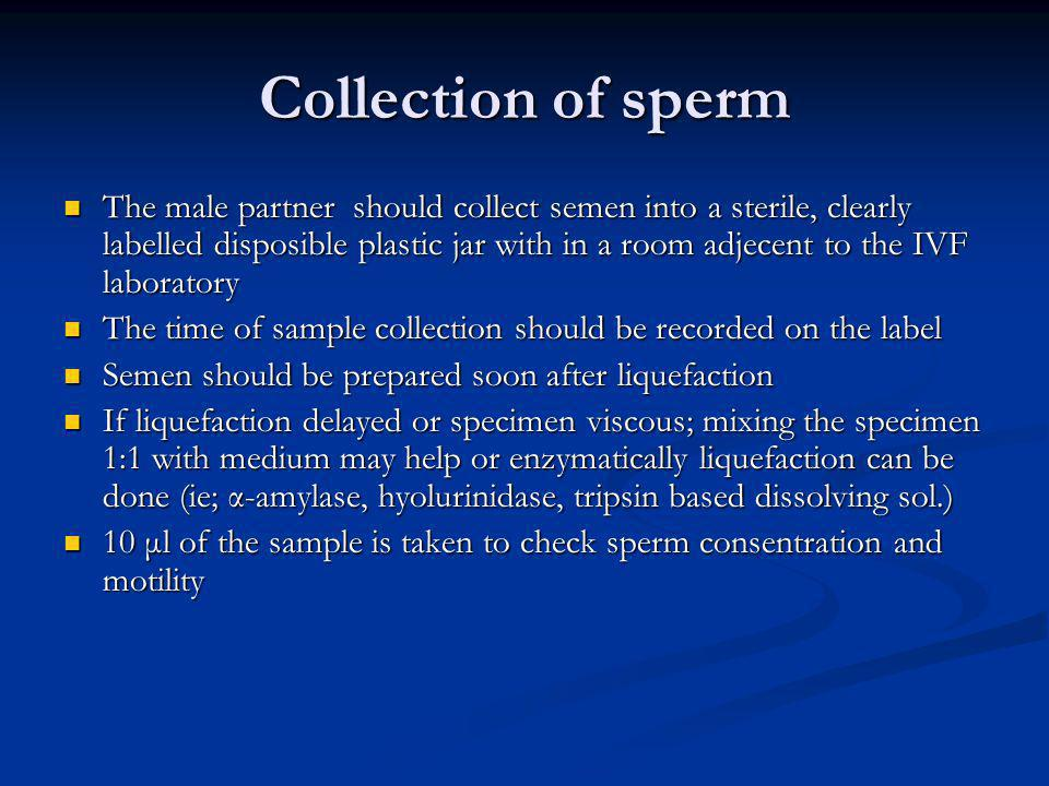 Collection of sperm