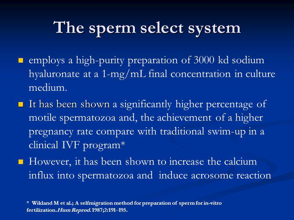 The sperm select system