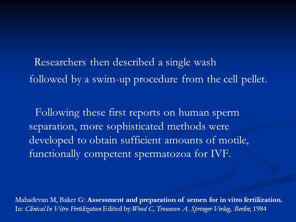 Researchers then described a single wash