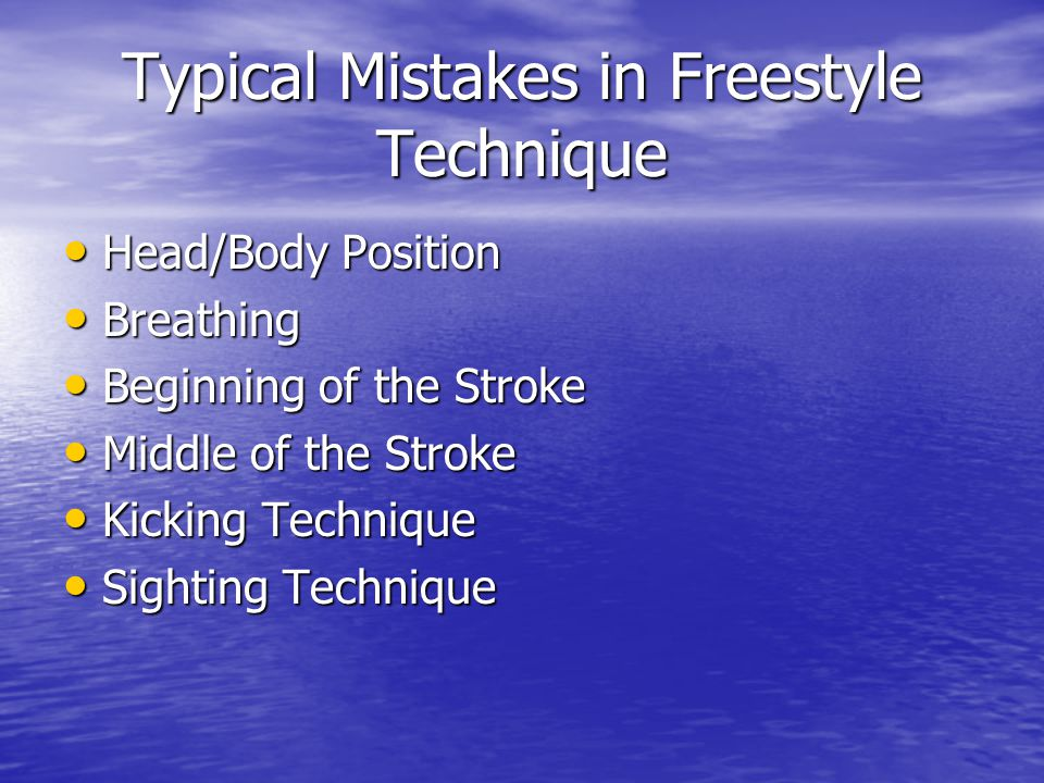 Typical Mistakes in Freestyle Technique