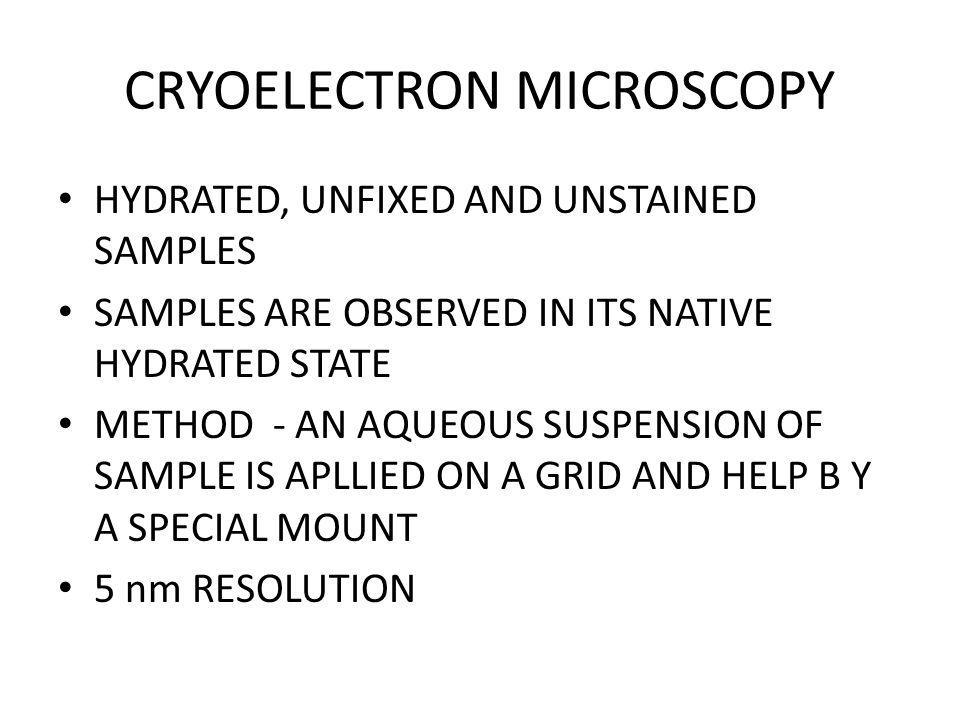 CRYOELECTRON MICROSCOPY