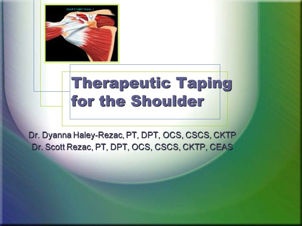 Therapeutic Taping for the Shoulder