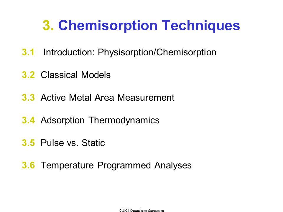 3. Chemisorption Techniques