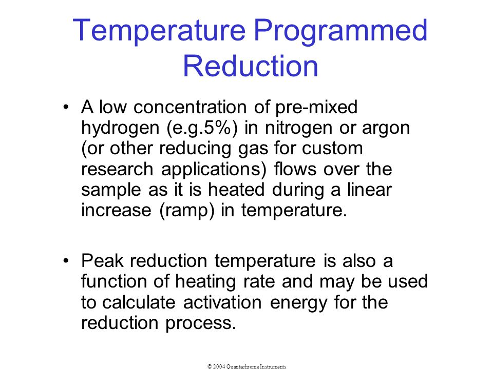 Temperature Programmed Reduction
