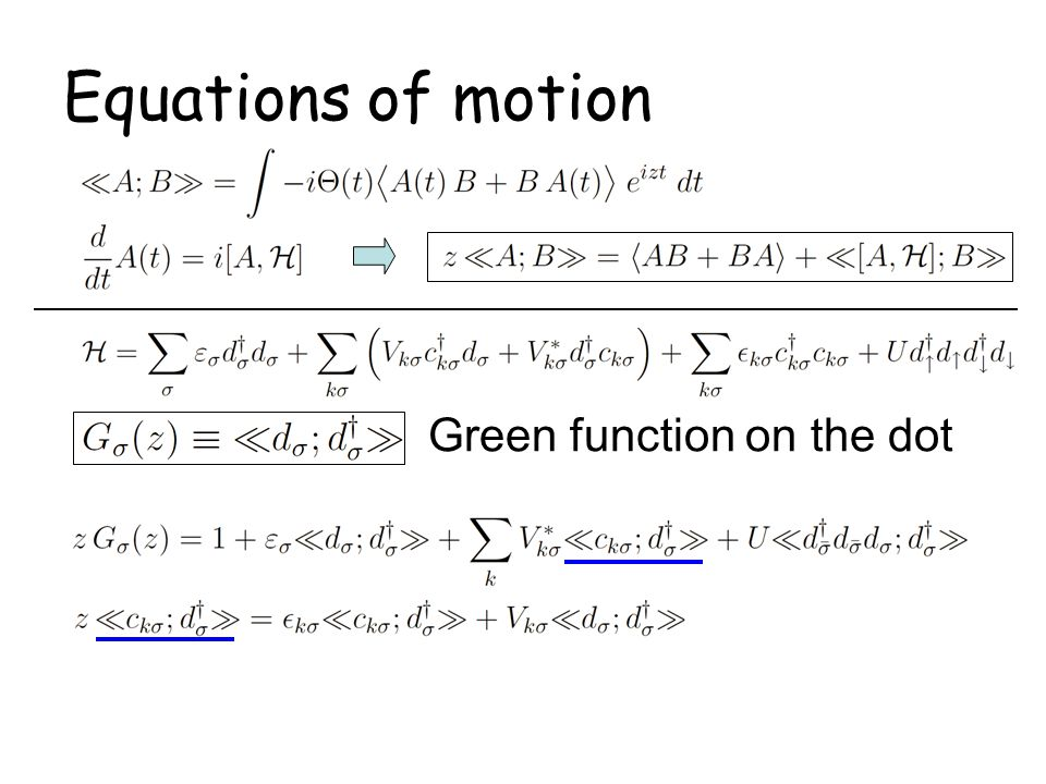 Equations of motion Green function on the dot