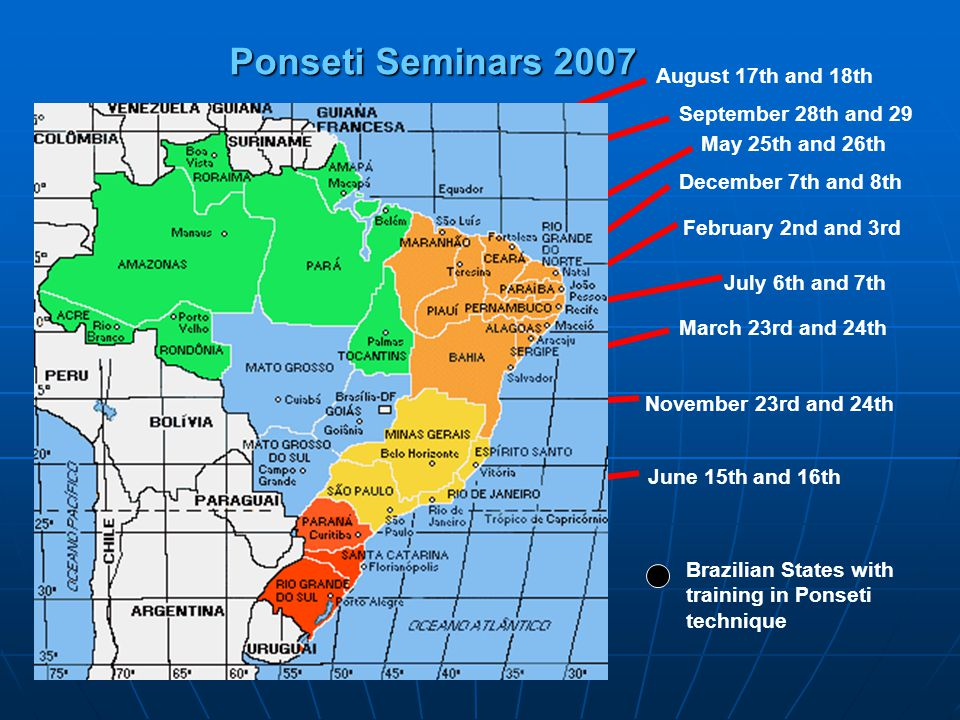 Ponseti Seminars 2007 August 17th and 18th September 28th and 29