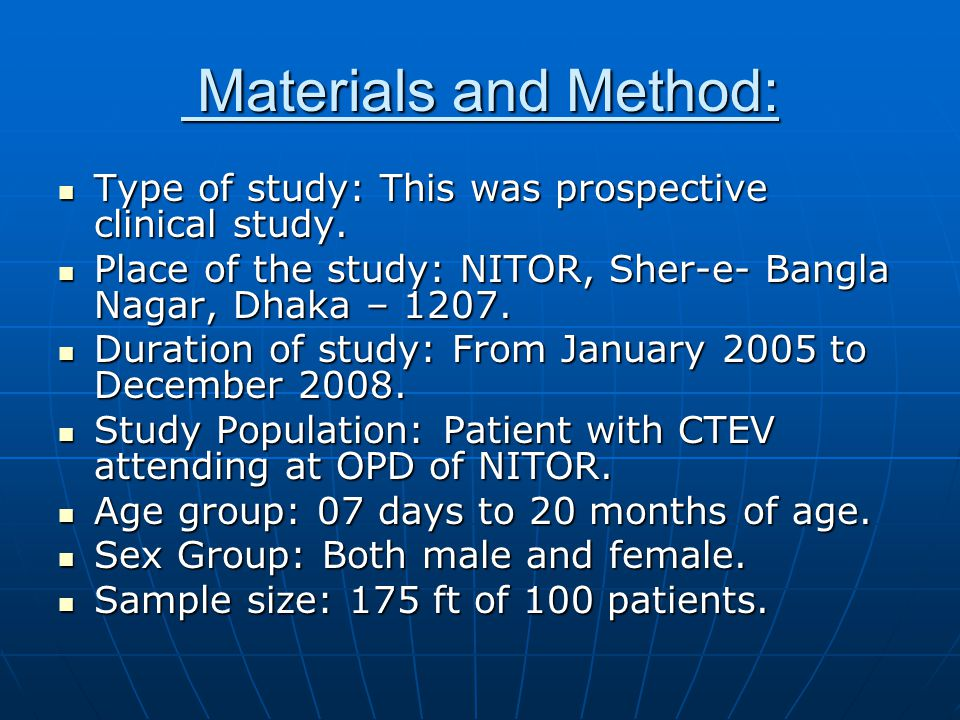 Materials and Method: Type of study: This was prospective clinical study. Place of the study: NITOR, Sher-e- Bangla Nagar, Dhaka – 1207.