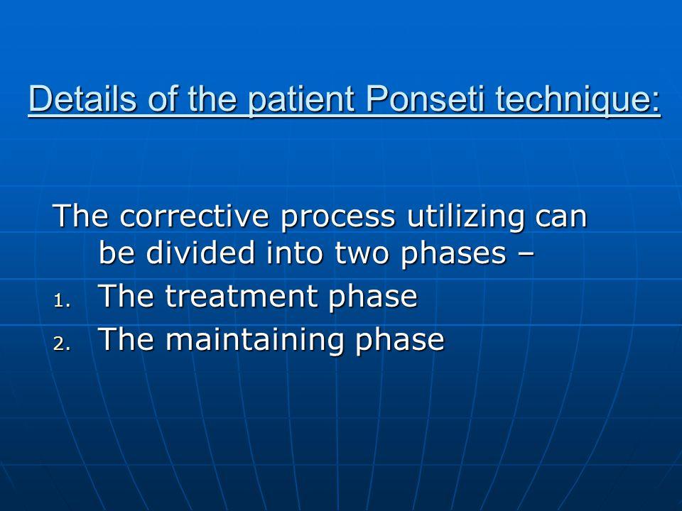 Details of the patient Ponseti technique: