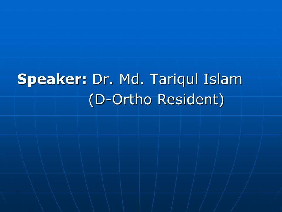 Speaker: Dr. Md. Tariqul Islam