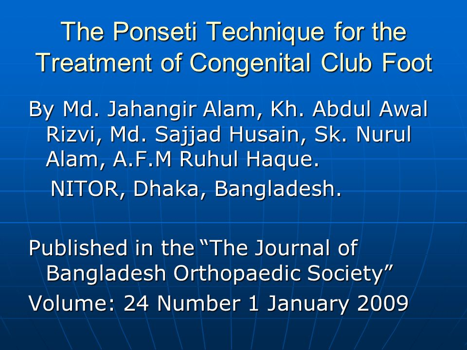 The Ponseti Technique for the Treatment of Congenital Club Foot
