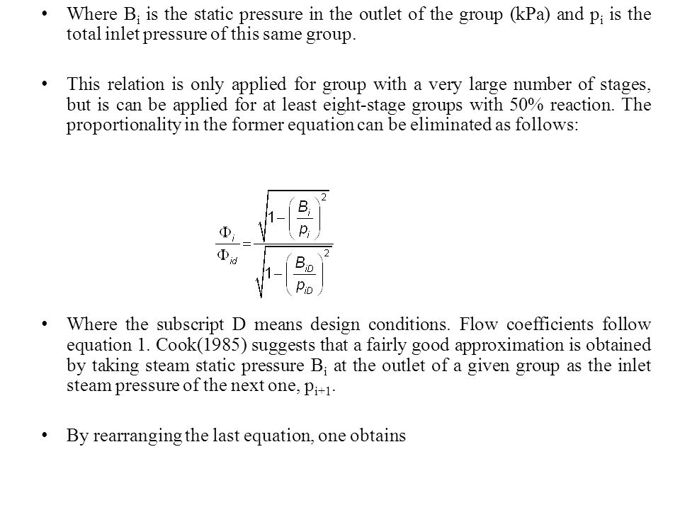 Where Bi is the static pressure in the outlet of the group (kPa) and pi is the total inlet pressure of this same group.