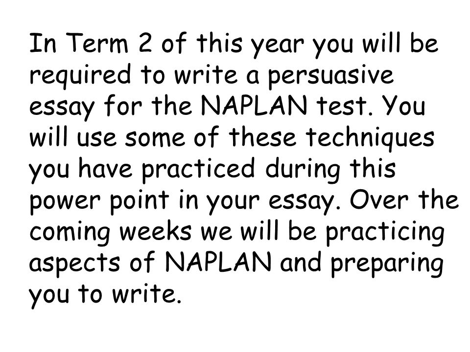 persusasive essay test This sample essay was born from the necessity to provide my students with 4 (score) writing samples in the new staar, 26-line format as texas schools transition from the taks test to the new staar test, we're plagued with an.