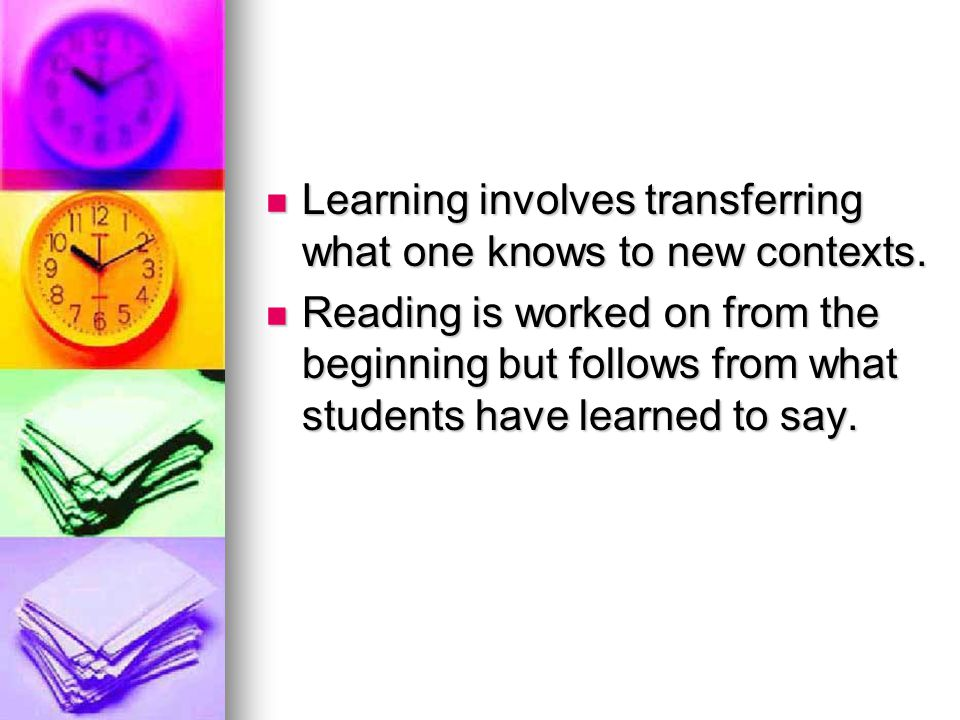 Learning involves transferring what one knows to new contexts.