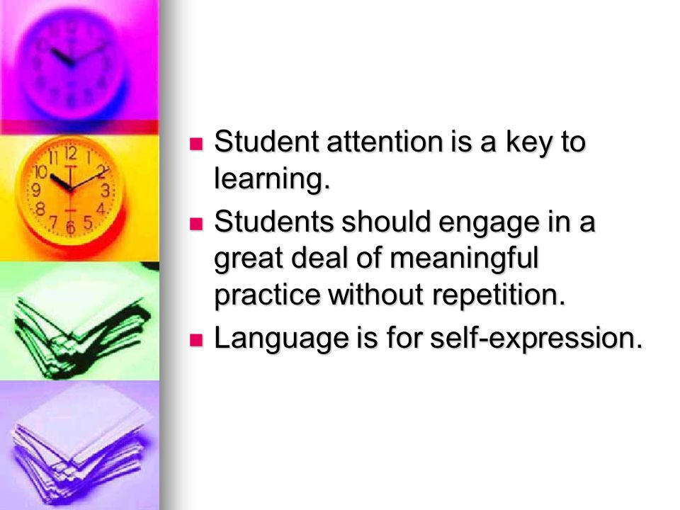 Student attention is a key to learning.