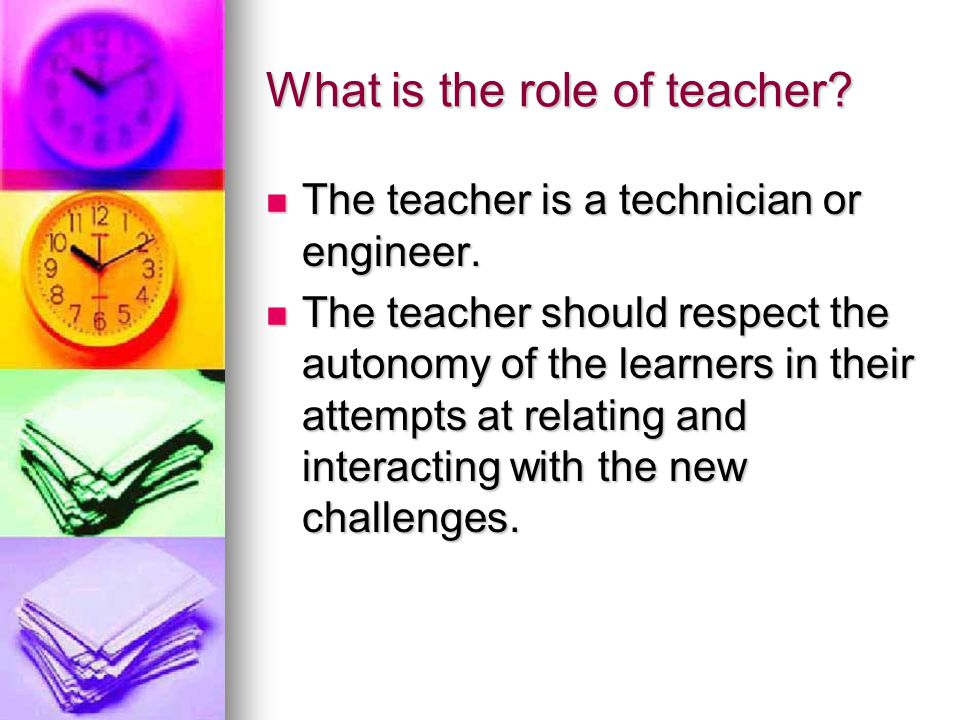 What is the role of teacher
