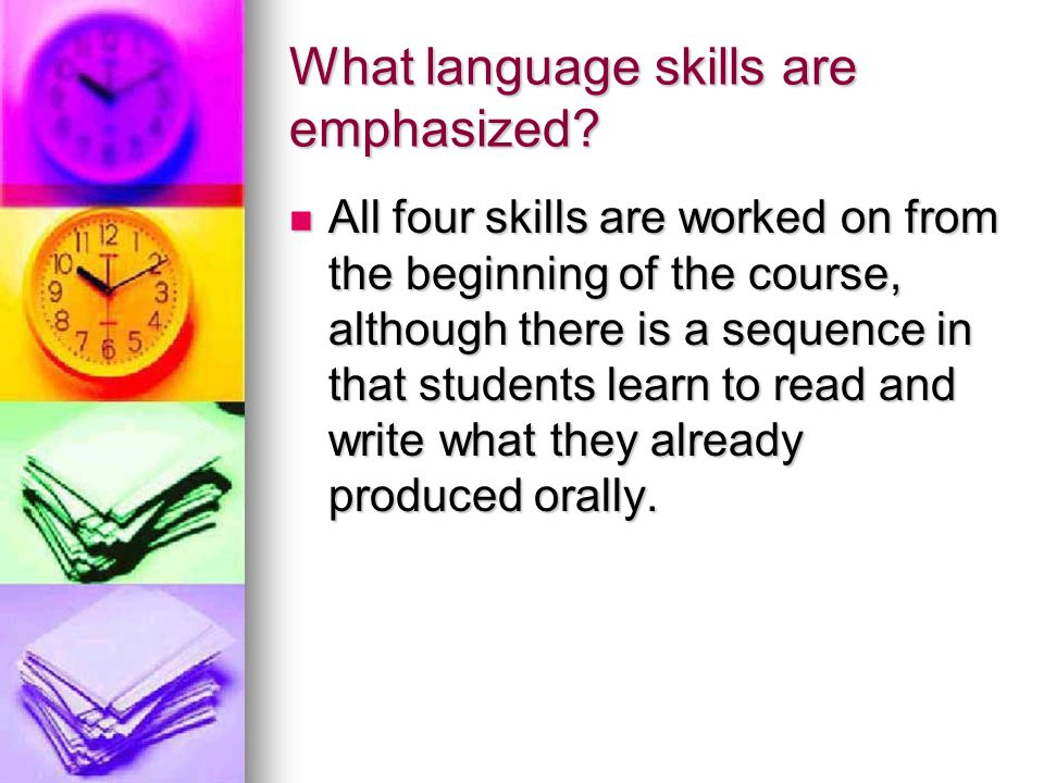 What language skills are emphasized