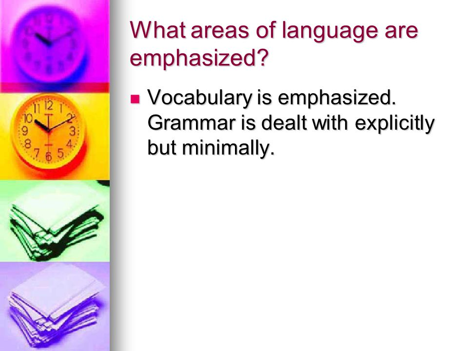 What areas of language are emphasized