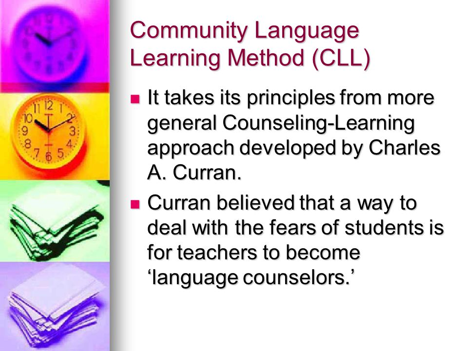 Community Language Learning Method (CLL)
