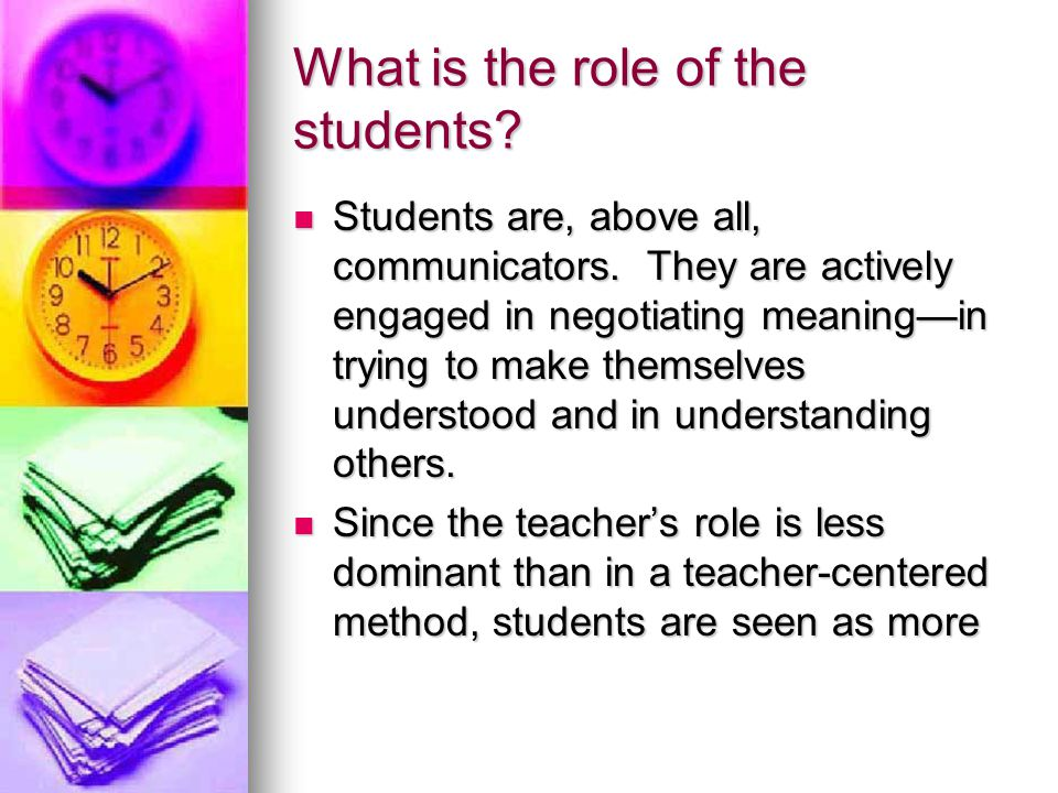 What is the role of the students