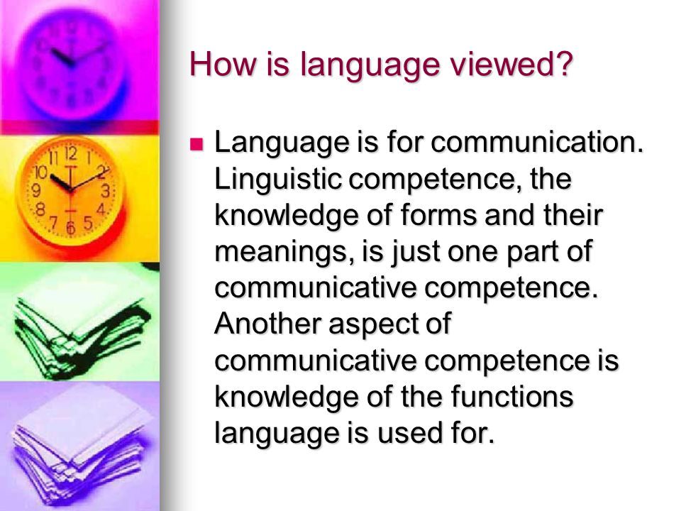 How is language viewed