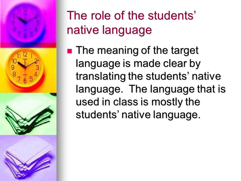 The role of the students' native language