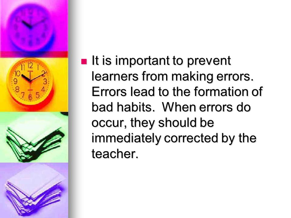 It is important to prevent learners from making errors