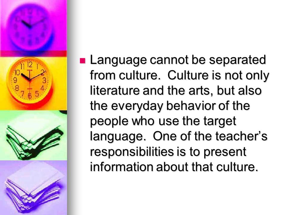 Language cannot be separated from culture