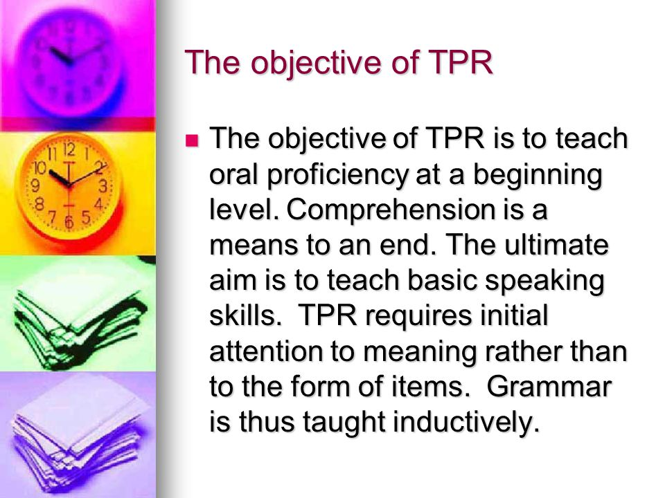 The objective of TPR