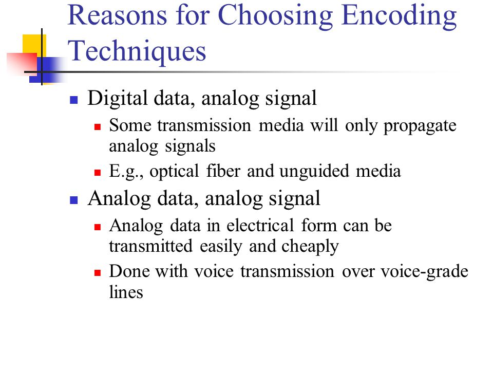 Reasons for Choosing Encoding Techniques