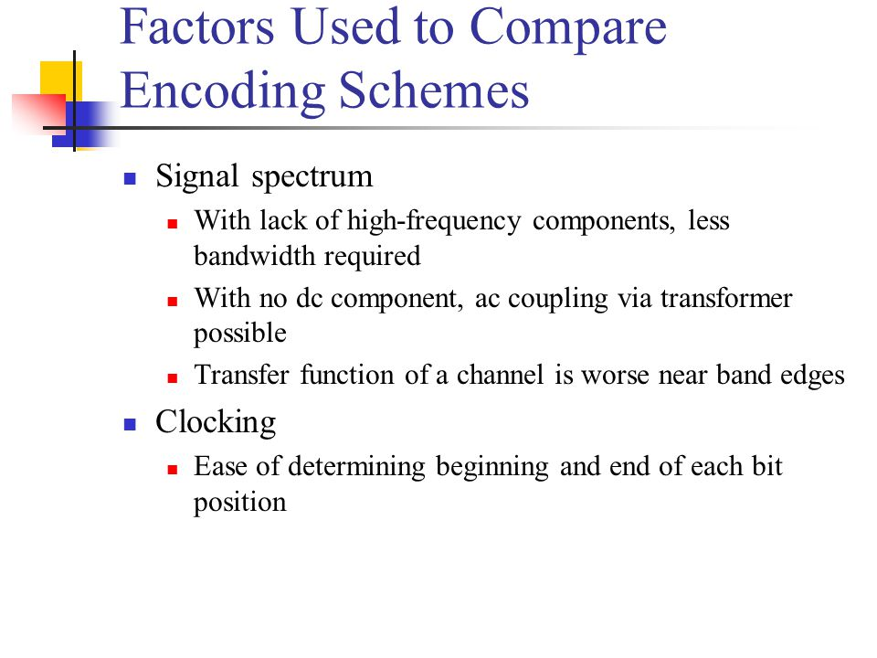 Factors Used to Compare Encoding Schemes
