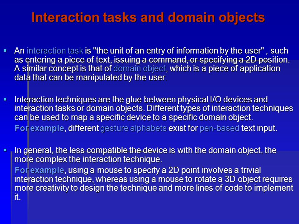 Interaction tasks and domain objects