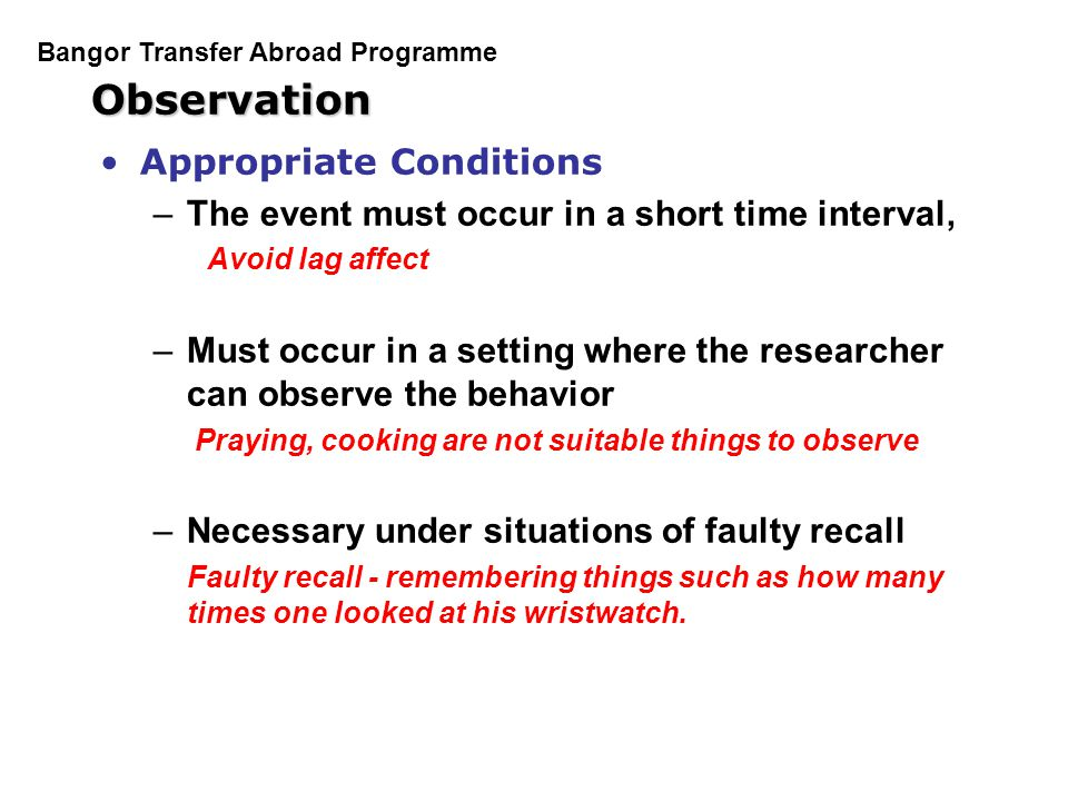 Observation Appropriate Conditions