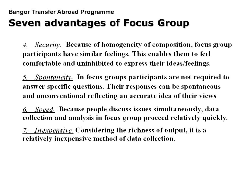 Seven advantages of Focus Group