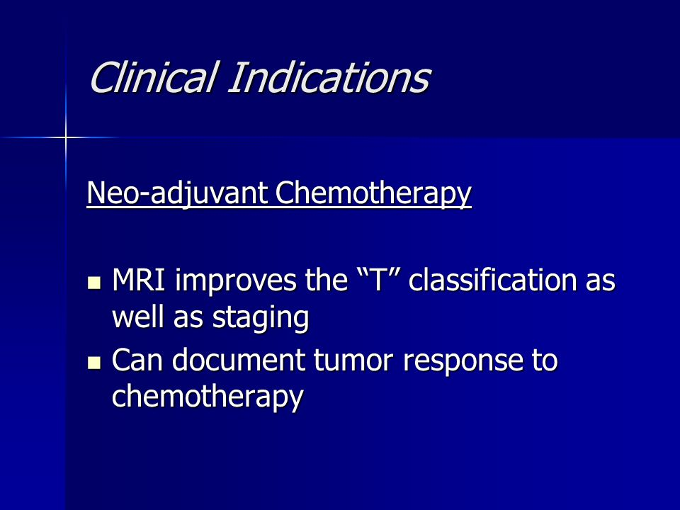 Clinical Indications Neo-adjuvant Chemotherapy