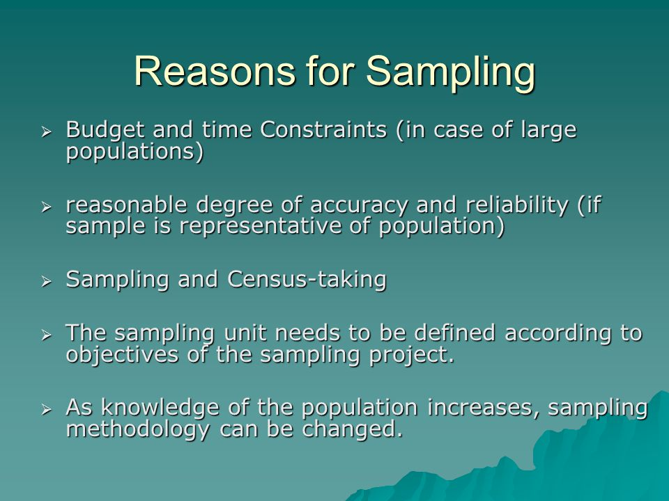 Reasons for Sampling Budget and time Constraints (in case of large populations)