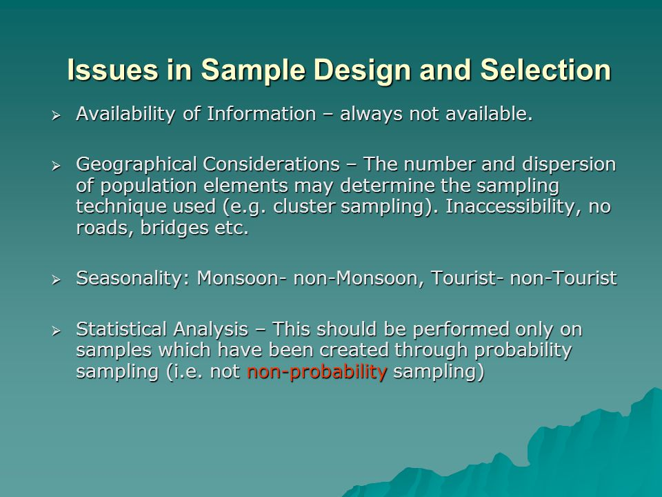 Issues in Sample Design and Selection