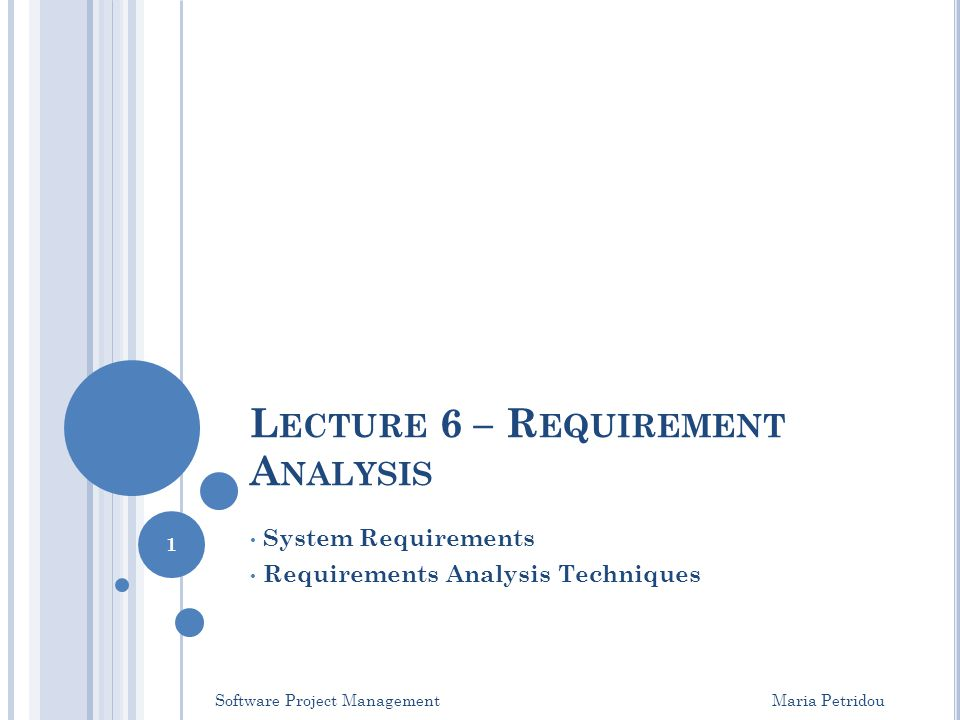 Lecture 6 – Requirement Analysis