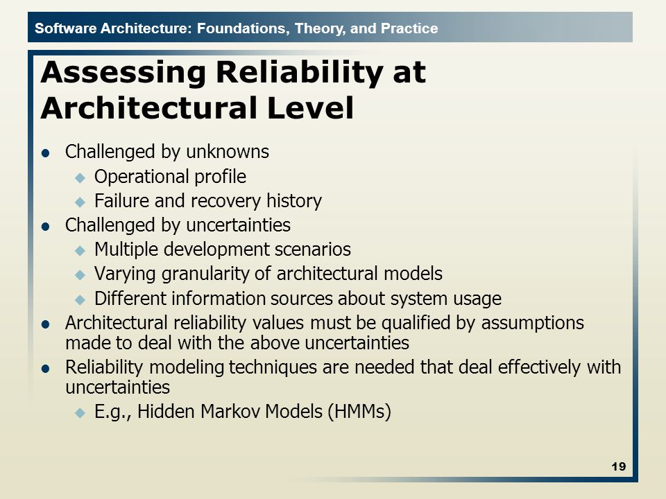 Assessing Reliability at Architectural Level