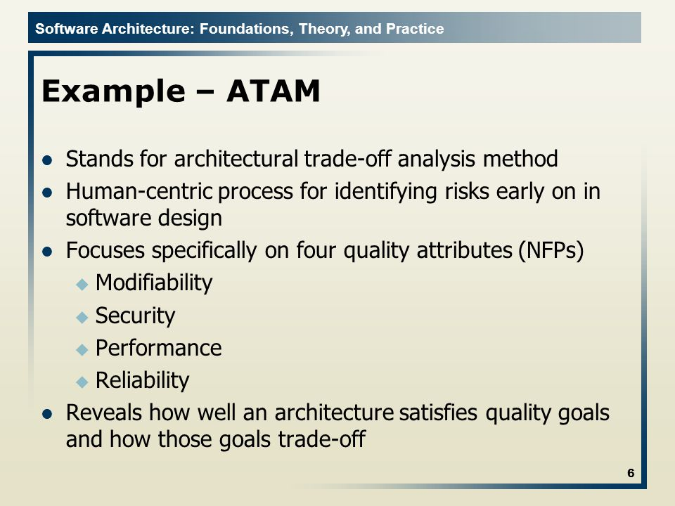 Example – ATAM Stands for architectural trade-off analysis method