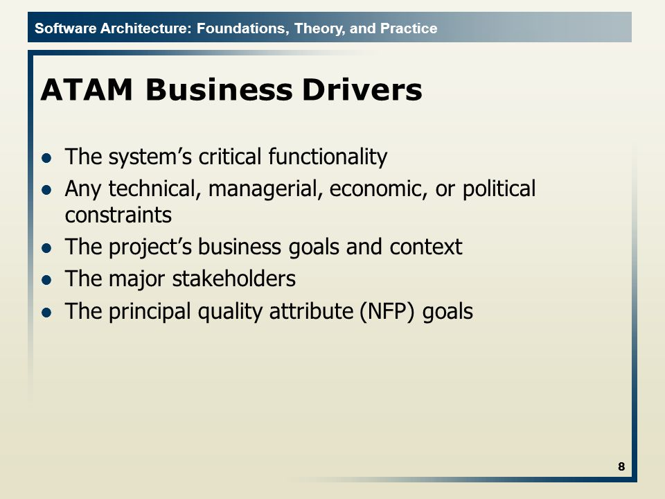 ATAM Business Drivers The system's critical functionality