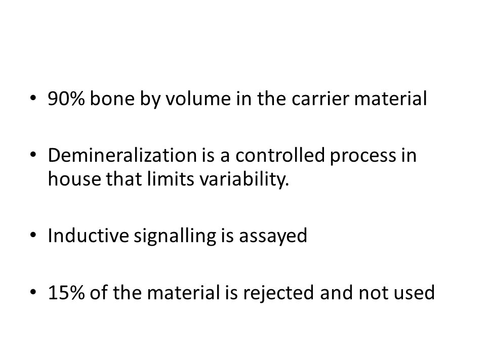 90% bone by volume in the carrier material