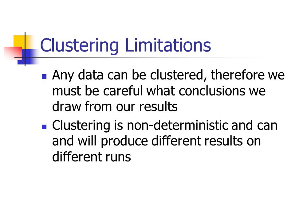 Clustering Limitations
