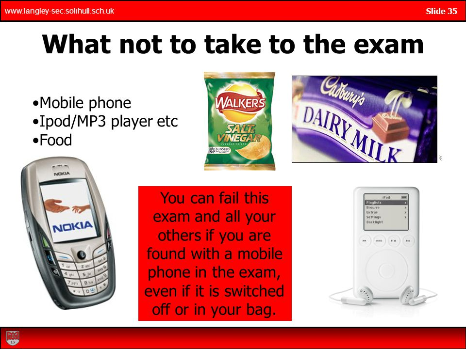 What not to take to the exam