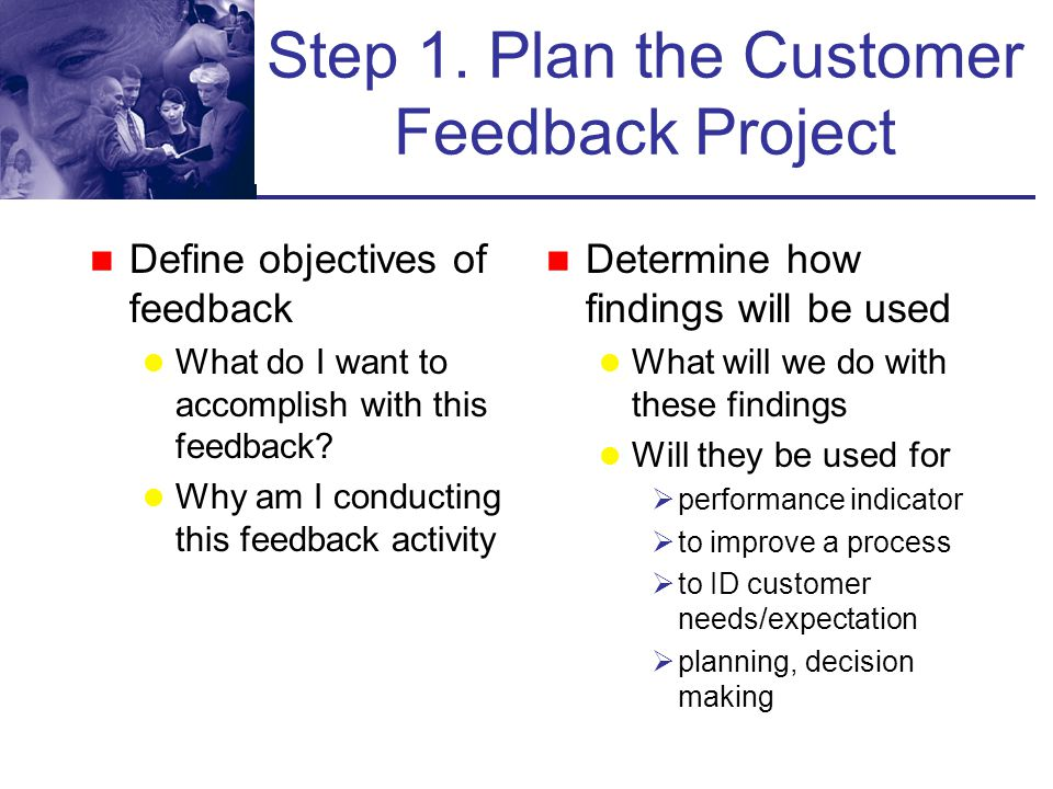 Step 1. Plan the Customer Feedback Project